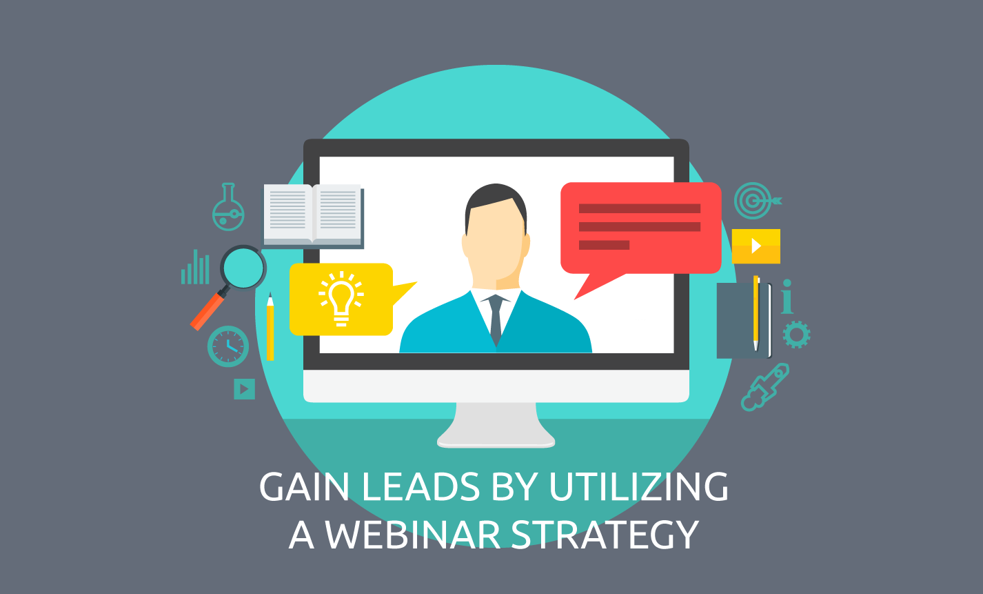 Gain Leads With Webinar Strategy