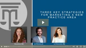 three key strategies for marketing a new practice area