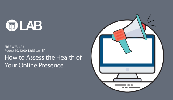 how to assess the health of your online presence